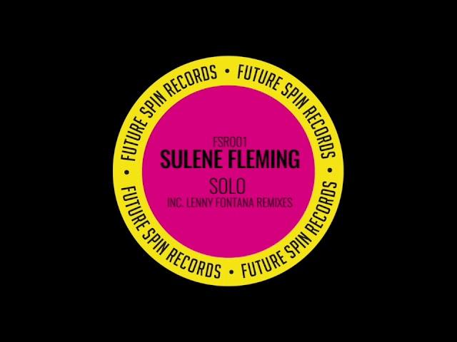 SOLO BY SULENE FLEMING - LENNY FONTANA NYC REMIX