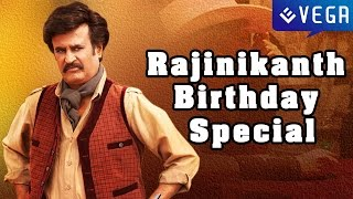 Wishing Super Star Rajinikanth A Very Happy Birthday : Special Video