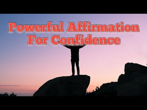 Powerful Confidence Affirmations