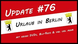Update #76 Sommer-Urlaub in Berlin 2017