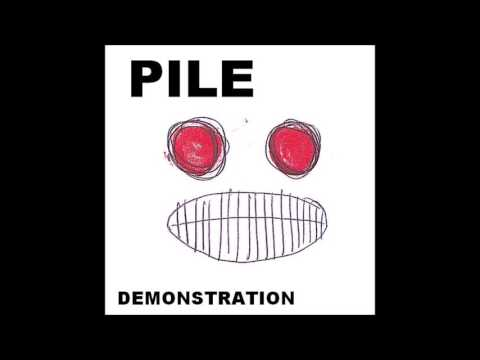Pile - demonstration (Full Album)
