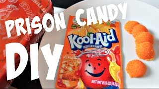 DIY Prison Candy - You Made What?!