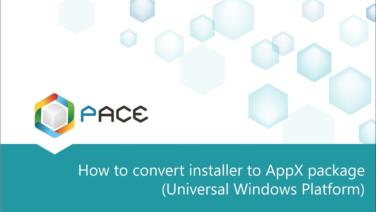 How to convert EXE to AppX package (Universal Windows Platform)