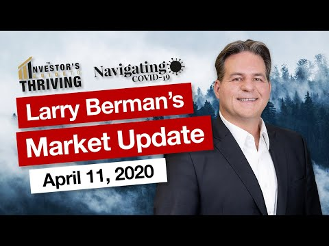 04/11/2020 - Larry Berman Live