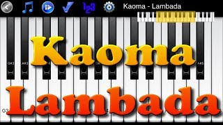 Kaoma - Lambada - Learn To Master Piano Melody