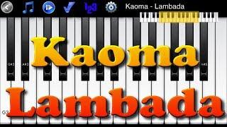 Kaoma - Lambada - Learn To Master Piano Melody