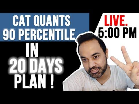 CAT Quants - 90 Percentile in 20 Days Plan !