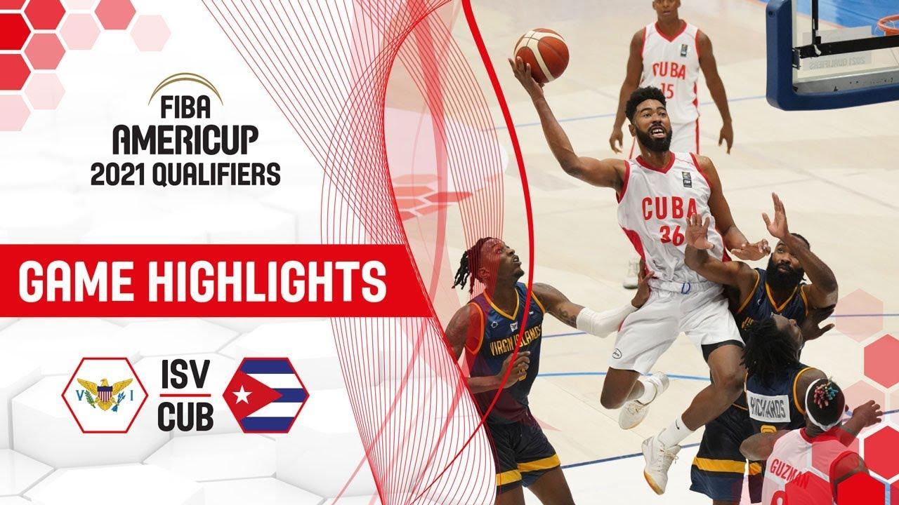 Virgin Islands v Cuba - Highlights - FIBA AmeriCup 2021 - Qualifiers