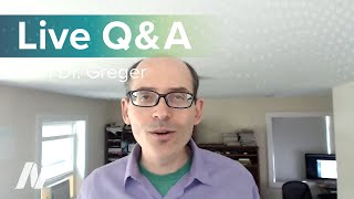 Live Q&A with Dr. Greger of NutritionFacts.org on August 31 at 1 PM ET