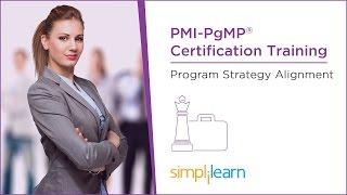 PMI-PgMP® Tutorial | Lesson 4: Program Strategy Alignment | Simplilearn