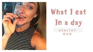 WHAT I EAT IN A DAY|YOUTUBE MOM COLLAB| HEALTHY MOM OF 4