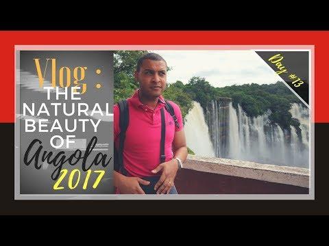 The Natural Beauty of Angola | Kalandula Falls | Angola Vlog day 13| 23-03-2017