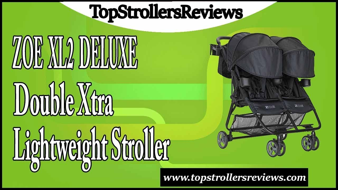 ZOE XL2 DELUXE Double Xtra Lightweight Twin Travel  Stroller Review