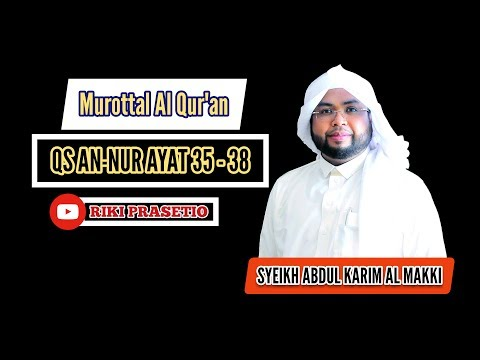 qs-an-nur-35-38.-syeikh-abdul-karim-al-makki