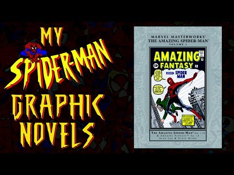 My Spider-Man Graphic Novels (Pre-SJW Marvel)