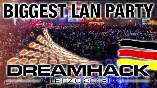 Dreamhack - Leipzig - 2016 - Die größte LAN Party in Deutschland