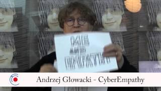 Andrzej Głowacki talking about CyberEmpathy