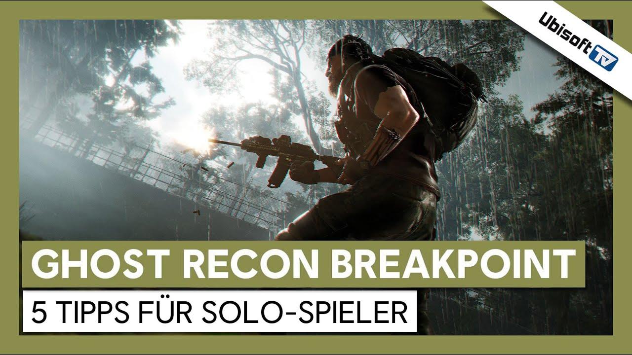 Tom Clancy's Ghost Recon Breakpoint  - 5 Tipps für Solo-Spieler  | Ubisoft-TV [DE]