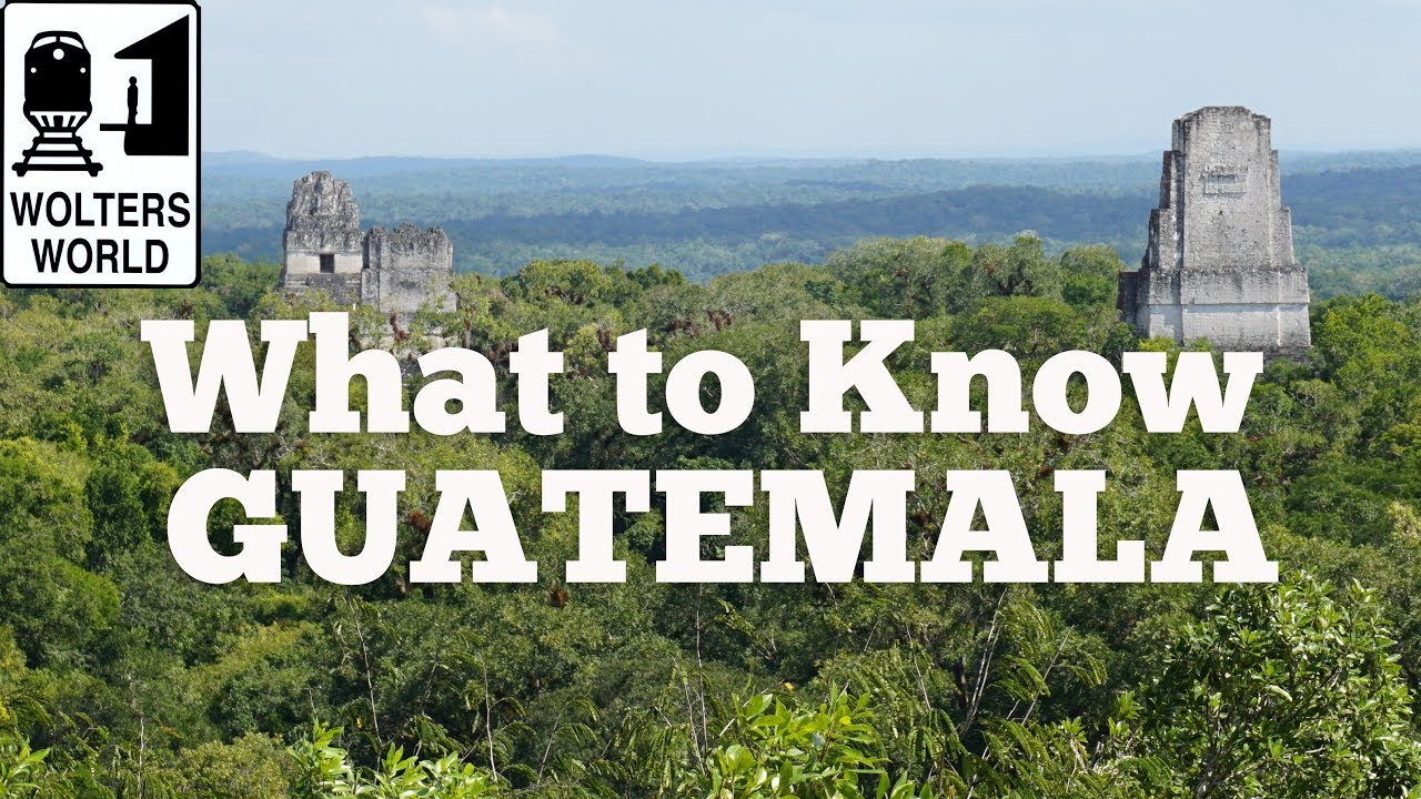 guatemala what to know