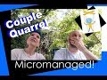 Couple Quarrel: Moving Day & Being Micromanaged