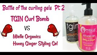 Battle of the gels, Pt. 2: TGIN Curl Bomb vs Mielle Organics Honey Ginger Styling Gel