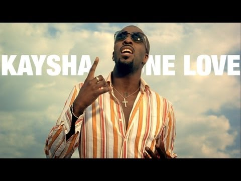 Kaysha - One love