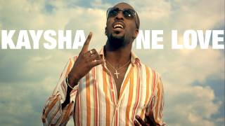 Kaysha - One love [Music Video]
