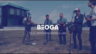 Beoga feat. Ryan McMullan: Say Something (Justin Timberlake & Chris Stapleton Cover)