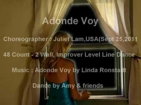 Adonde Voy ( 何去何從 ) - Line Dance ( by Juliet Lam )