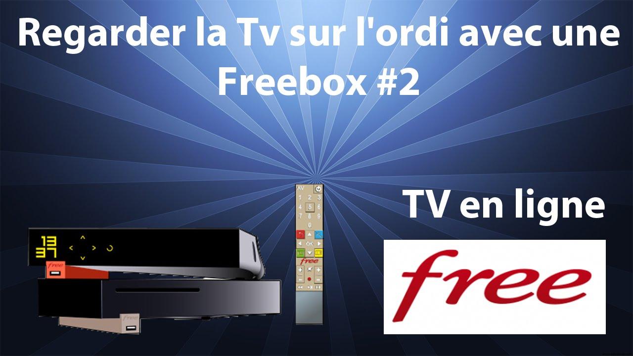 comment regarder tv sur pc avec free