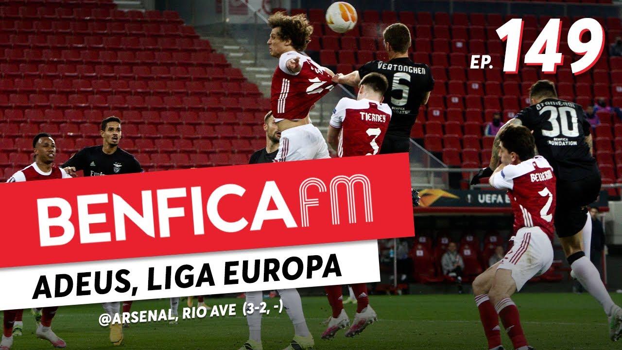 Benfica FM #149 - @Arsenal e Rio Ave (3-2, 2-0) Luís Filipe Borges