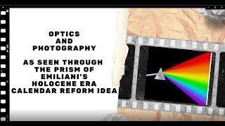 Optics c 9,531 HE – 9,610 HE Emiliani Holocene Era Calendar Reform