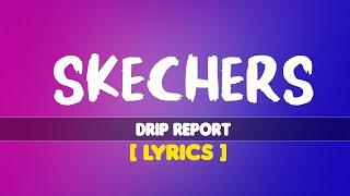 Lyrics Video   DripReport - Skechers (Full Song)