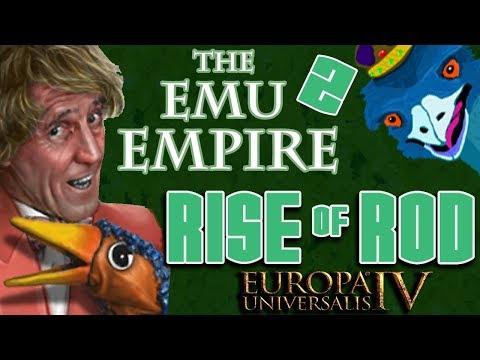 Europa Universalis IV - Custom Nation EXPLOIT | The 2nd Emu Empire | #1 Rise of Rod