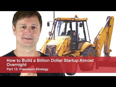 Startup Unicorns | 12: Freemium Model | Build a Billion Dollar Startup Almost Overnight
