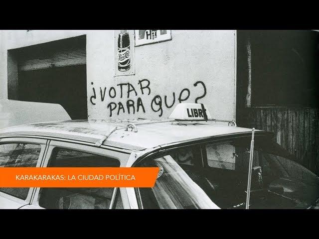 KARAKARAKAS: la ciudad política