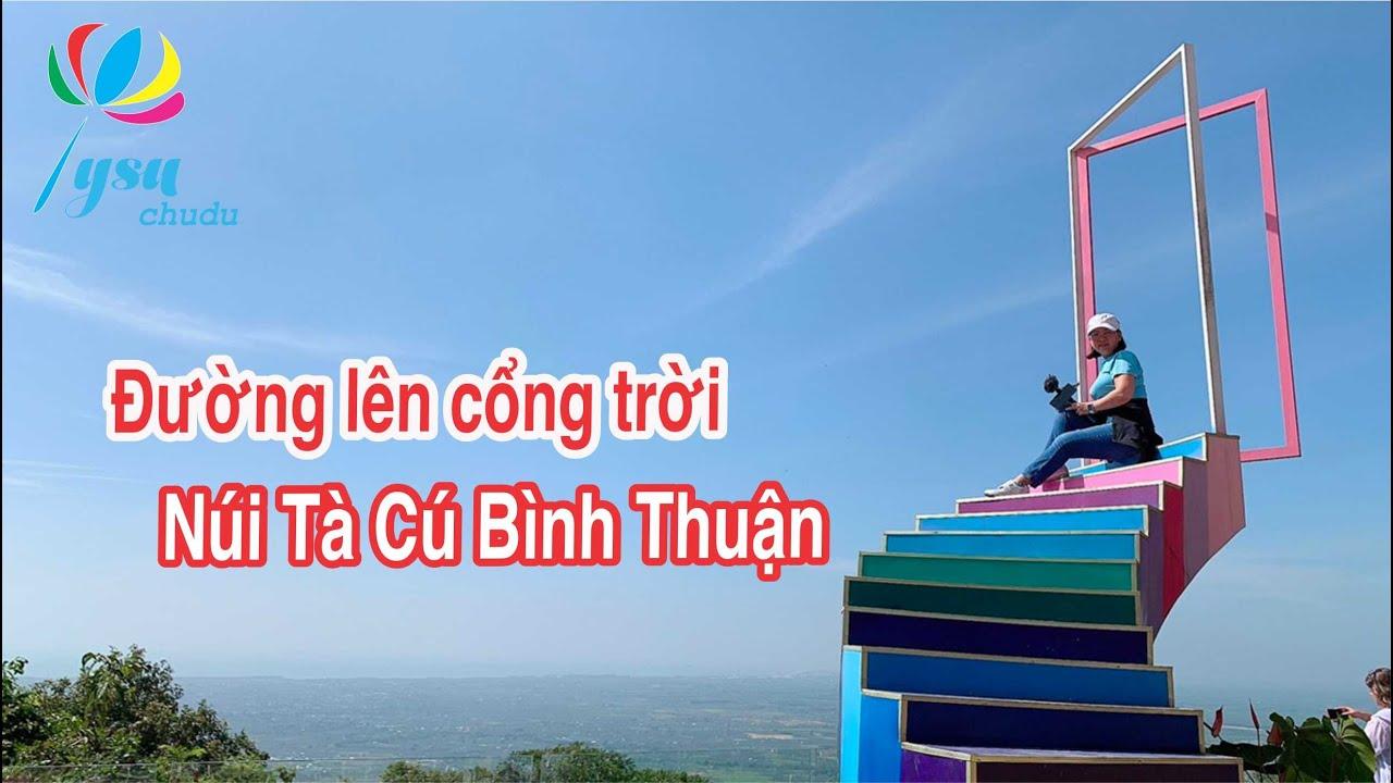Hành Trình Khám Phá Núi Tà Cú, một bước lên cổng trời – giá rẻ phan thiết mũi né