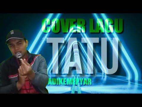 tatu---didi-kempot-cover-by-adikemepyar