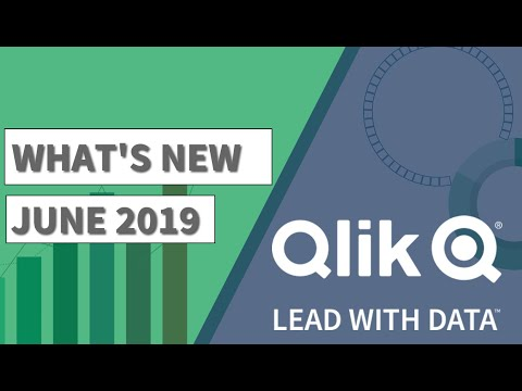 What's New - Qlik Product Release - June 2019