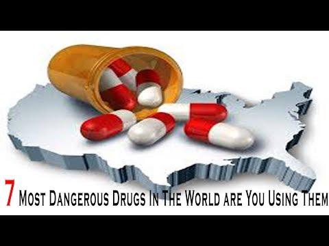 7 Most Dangerous Drugs In The World are You Using Them - Health 24/7