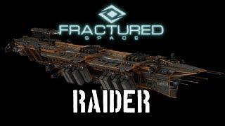 Fractured Space - Raider