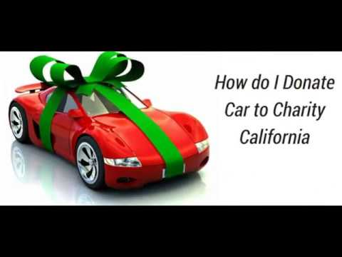 How to Donate A Car in California | latest video