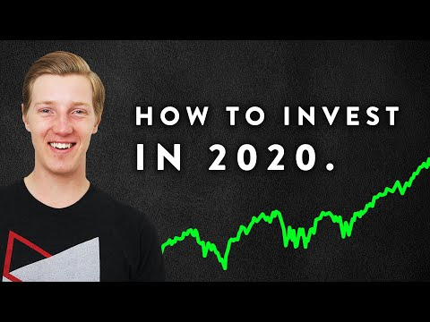 How to Invest in 2020!