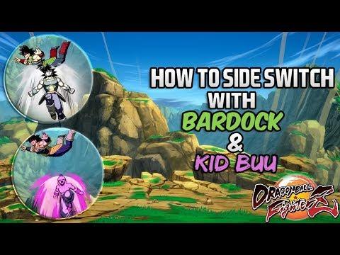 DBFZ how to side switch with Bardock & Kid Buu (tutorial)   DRAGON BALL FighterZ