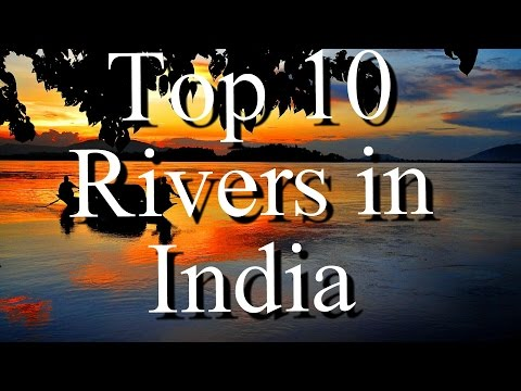Top 10 rivers in india