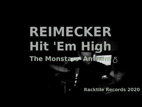 Reimecker - Hit Em High (The Monstars Anthem) (Cover) (Corona Besch�ftigung)