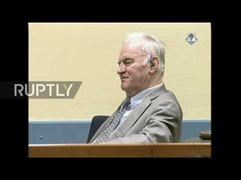 Netherlands: Closing arguments made at Ratko Mladic's war crimes trial