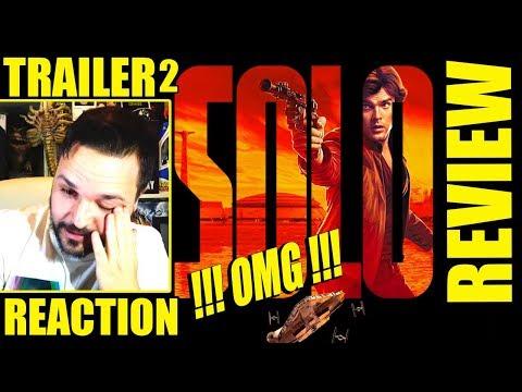 HAN SOLO  - TRAILER 2 - PRIMERA REACCIÓN - REVIEW - REACTION - STAR WARS - DISNEY - CRÍTICA