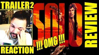 HAN SOLO  - TRAILER 2 - PRIMERA REACCIÓN - REVIEW - REACTION - STAR WARS - DISNEY - CRÍTICA