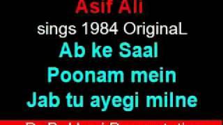 Ab ke Saal Poonam mein   OriginaL 1984 Poem sung by Asif Ali